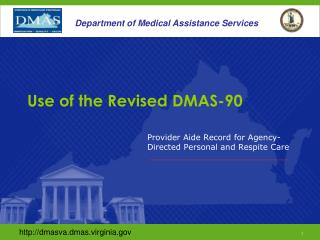 Use of the Revised DMAS-90