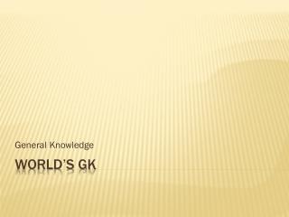 World's GK