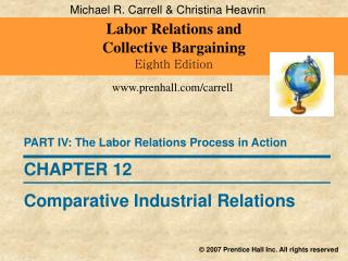 Labor Relations and  Collective Bargaining Eighth Edition