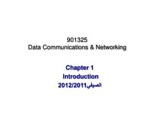 901325 Data Communications & Networking