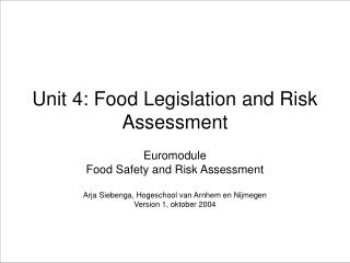 Unit 4: Food Legislation and Risk Assessment
