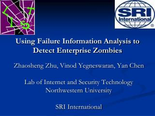 Using Failure Information Analysis to Detect Enterprise Zombies