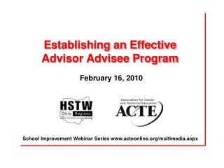 Establishing an Effective Advisor Advisee Program February 16, 2010