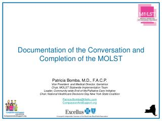 Documentation of the Conversation and Completion of the MOLST