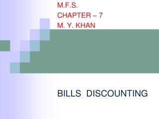 BILLS  DISCOUNTING