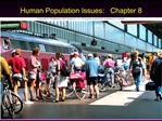 Human Population Issues:   Chapter 8