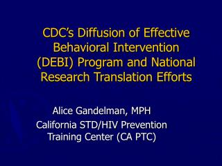 CDC's Diffusion of Effective Behavioral Intervention (DEBI) Program and National Research Translation Efforts