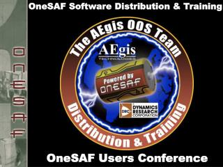 OneSAF Software Distribution & Training