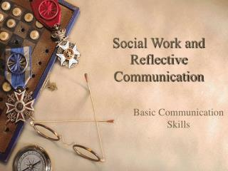 Social Work and Reflective Communication