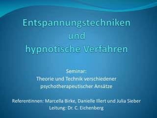 Entspannungstechniken und hypnotische Verfahren