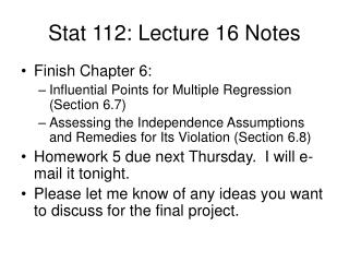 Stat 112: Lecture 16 Notes