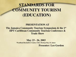 STANDARDS FOR COMMUNITY TOURISM  EDUCATION