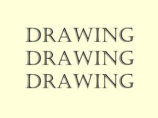 Drawing Drawing Drawing