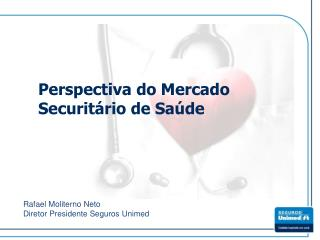 Perspectiva do Mercado Securitário de Saúde