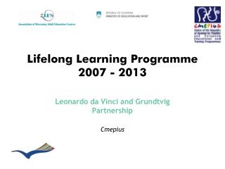 Lifelong Learning Programme 2007 - 2013
