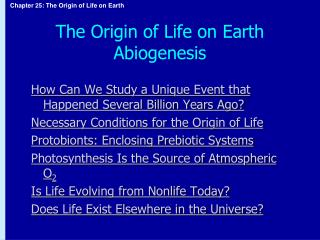 The Origin of Life on Earth Abiogenesis