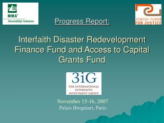 Progress Report: Interfaith Disaster Redevelopment Finance Fund and Access to Capital Grants Fund