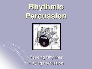 Rhythmic Percussion