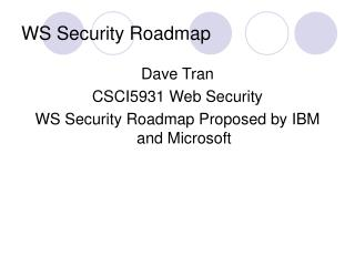 WS Security Roadmap