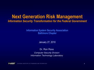 Next Generation Risk Management Information Security Transformation for the Federal Government     Information System Se