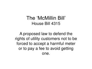 The 'McMillin Bill' House Bill 4315