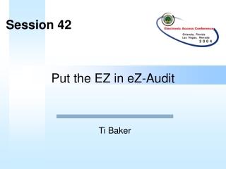 Put the EZ in eZ-Audit