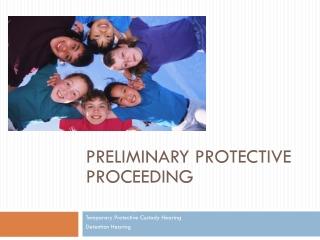 preliminary protective proceeding
