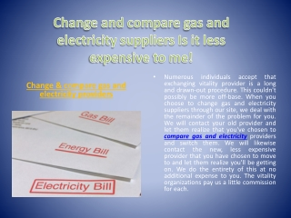 Change and compare gas and electricity suppliers Is it less expensive to me!
