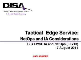GIG EWSE IA and  NetOps  (EE213) 17 August 2011