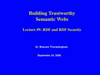 Dr. Bhavani Thuraisingham