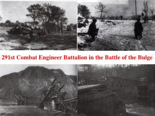 291st Combat Engineer Battalion in the Battle of the Bulge