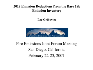 2018 Emission Reductions from the Base 18b Emission Inventory Lee Gribovicz