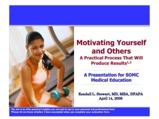 Kendall L. Stewart, MD, MBA, DFAPA April 14, 2008