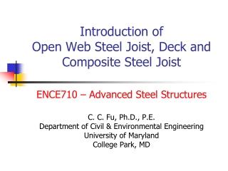 Introduction of  Open Web Steel Joist, Deck and Composite Steel Joist