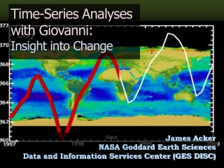 Time-Series Analyses  with Giovanni:   Insight into Change