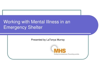 Working with Mental Illness in an Emergency Shelter