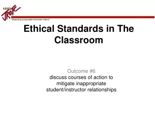 Ethical Standards in The Classroom