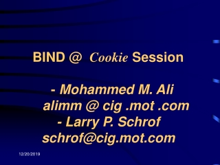 WELCOME TO THE BIND @ COOKIE SESSION