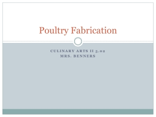 Poultry Fabrication