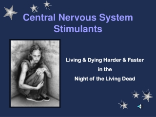 Central Nervous System Stimulants