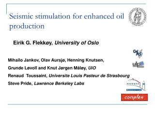 Seismic stimulation for enhanced oil production