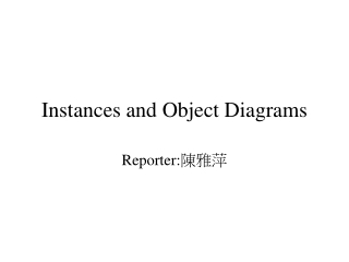 Instances and Object Diagrams