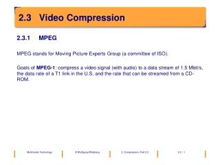 2.3   Video Compression