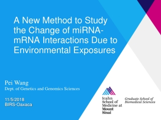 A New Method to Study the Change of miRNA-mRNA Interactions Due to Environmental Exposures