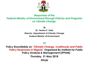 Responses of the  Federal Ministry of Environment through Policies and Programs