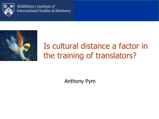 Is cultural distance a factor in the training of translators?