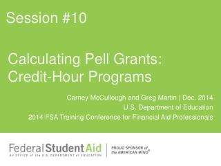 Calculating Pell Grants: Credit-Hour Programs