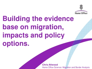 Building the evidence base on migration, impacts and policy options.