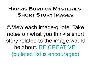 Harris Burdick Mysteries: Short Story Images