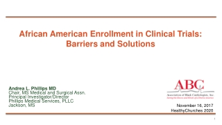 African American Enrollment in Clinical Trials:  Barriers and Solutions